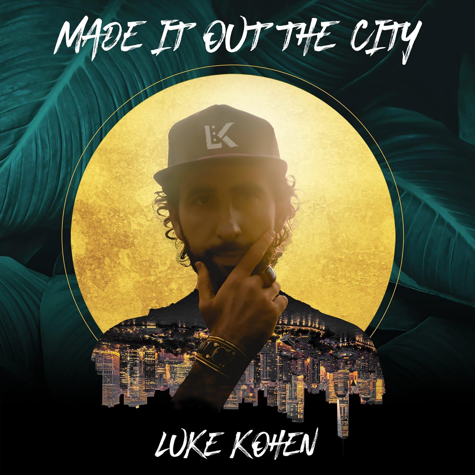 Music+ LukeKohen MadeItOutOfTheCity Cover 1600